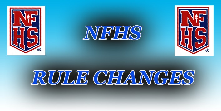 National Federation of High Schools Rule Changes slide.